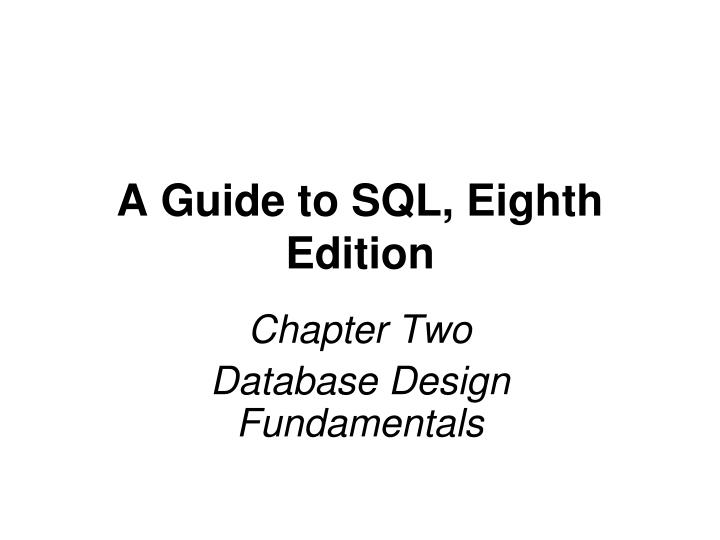 a guide to sql eighth edition n.