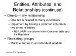 entities attributes and relationships continued