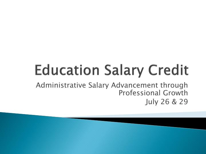 education salary credit n.