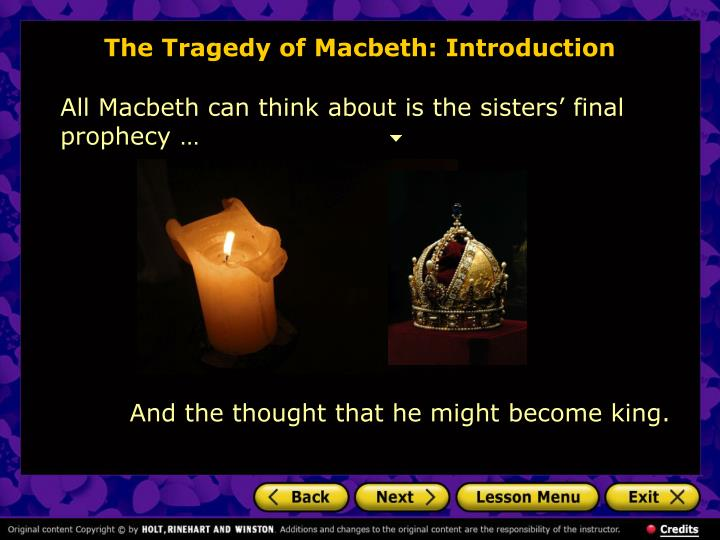 changes of macbeth Lady macbeth started out as a practical, organized, intelligent but ambitious character in the play 'macbeth.