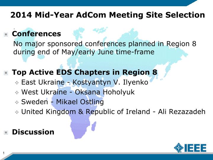 2014 mid year adcom meeting site selection n.