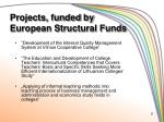 projects funded by european structural funds