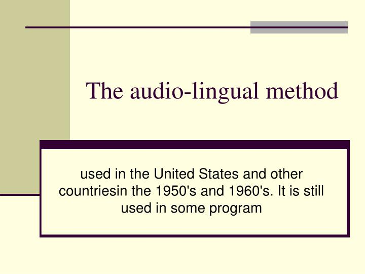 the audio lingual method n.