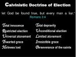 c alvinistic doctrine of election