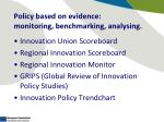 policy based on evidence monitoring benchmarking analysing