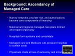 background ascendancy of managed care