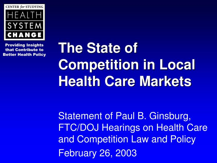 the state of competition in local health care markets n.