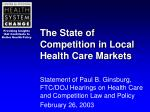 the state of competition in local health care markets