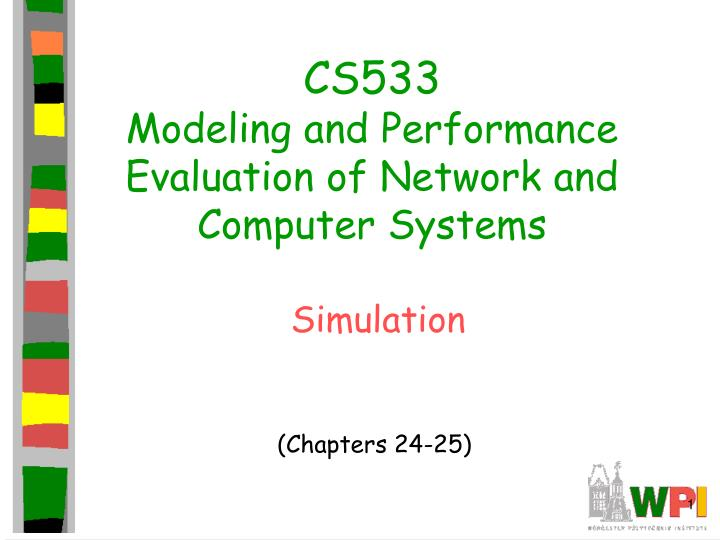 cs533 modeling and performance evaluation of network and computer systems n.