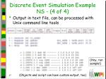 discrete event simulation example ns 4 of 4
