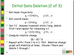 initial data deletion 2 of 3