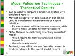 model validation techniques theoretical results