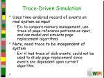 trace driven simulation