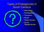 types of emergencies in south carolina