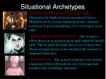 situational archetypes4