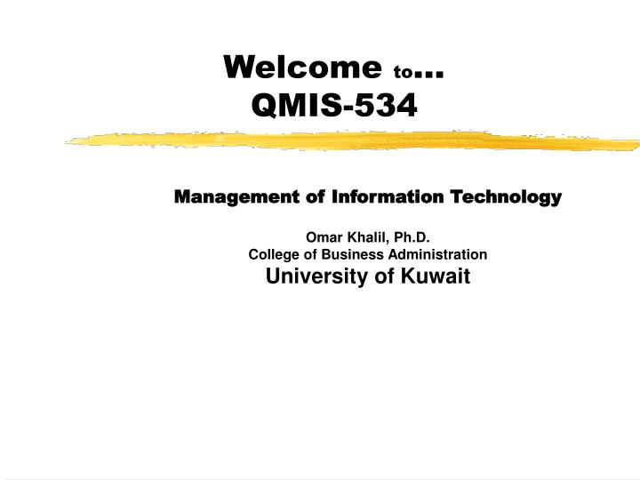 welcome to qmis 534 n.