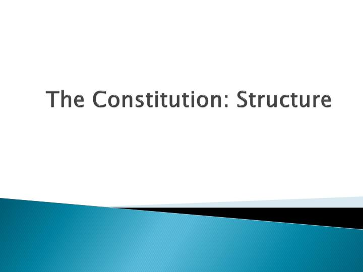 the constitution structure n.