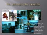 mr johnson the teacher