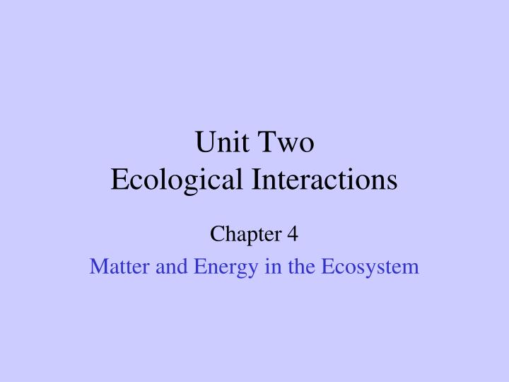 unit two ecological interactions n.