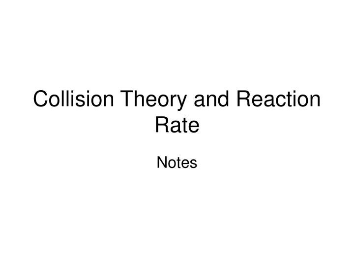 collision theory and reaction rate n.
