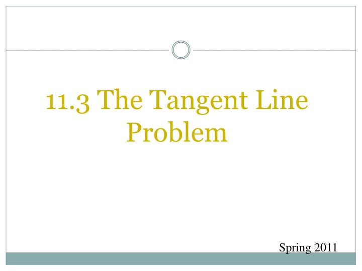 11 3 the tangent line problem n.
