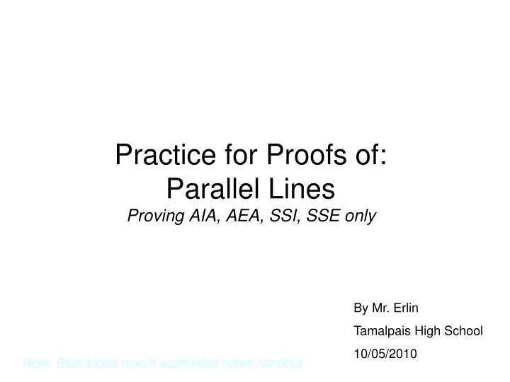 practice for proofs of parallel lines proving aia aea ssi sse only n.
