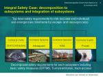 integral safety case decomposition to subsystems and integration of subsystems