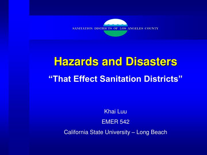 hazards and disasters n.