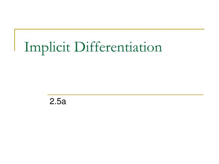 implicit differentiation n.