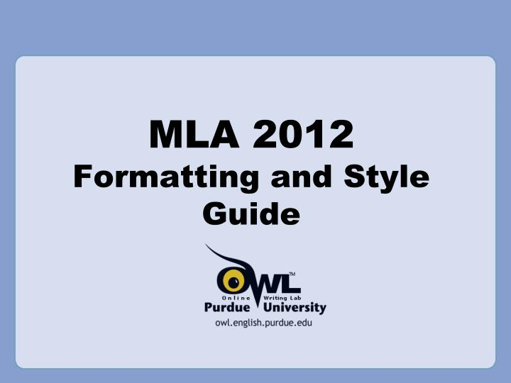 mla 2012 formatting and style guide n.