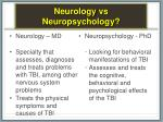 neurology vs neuropsychology