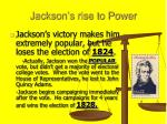 jackson s rise to power