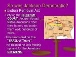 so was jackson democratic1