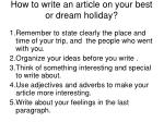 how to write an article on your best or dream holiday