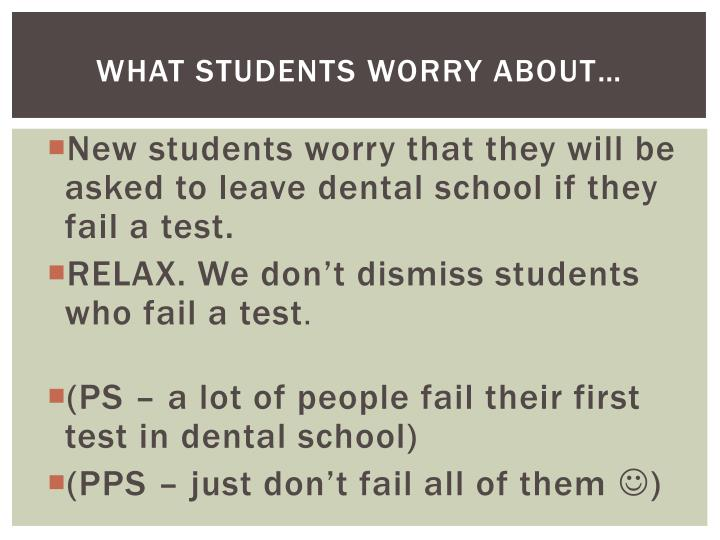 What students worry about…