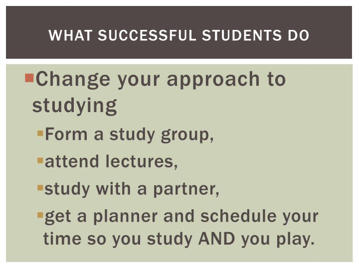 What Successful students do
