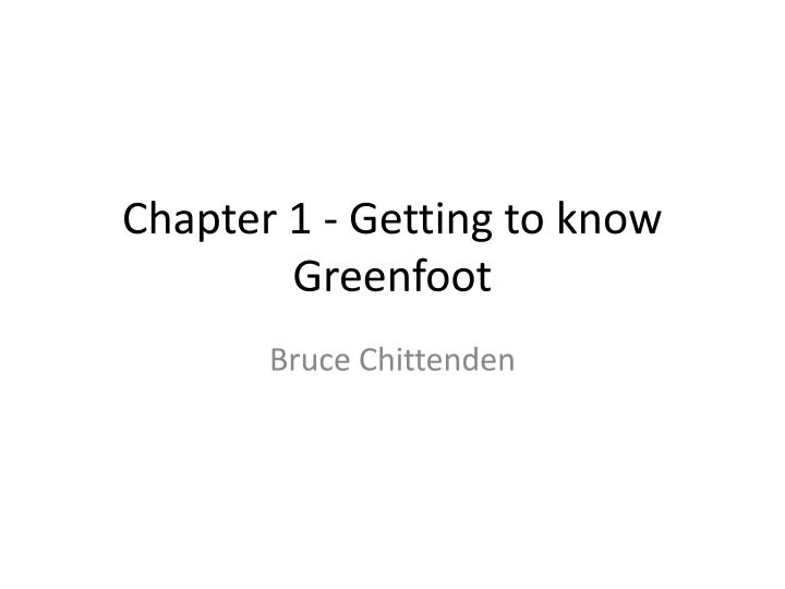 chapter 1 getting to know greenfoot n.
