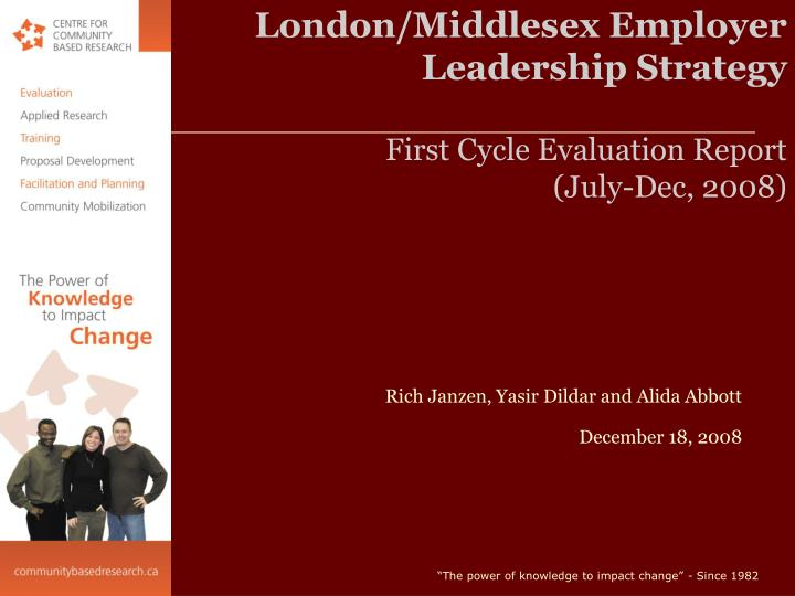 london middlesex employer leadership strategy first cycle evaluation report july dec 2008 n.