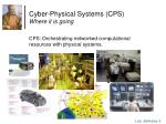 cyber physical systems cps where it is going