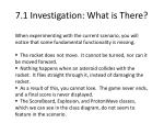 7 1 investigation what is there