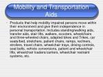 mobility and transportation aids