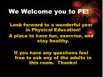 we welcome you to pe