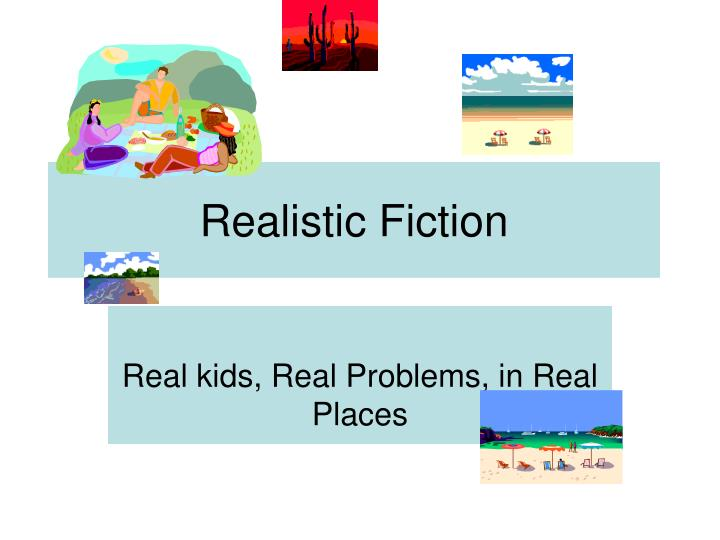 realistic fiction n.