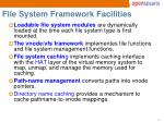 file system framework facilities2