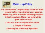 make up policy