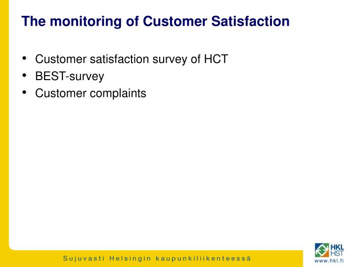 the monitoring of customer satisfaction n.