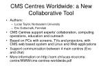 cms centres worldwide a new collaborative tool