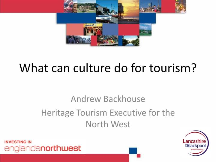 what can culture do for tourism n.