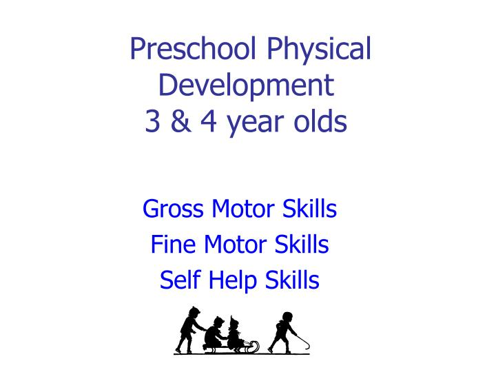 preschool physical development 3 4 year olds n.