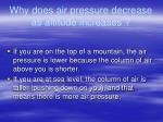 why does air pressure decrease as altitude increases